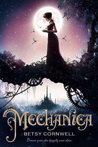 Review: Mechanica by Betsy Cornwell