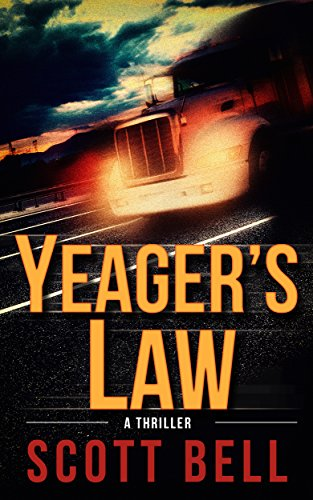 Book Review: Yeager's Law by Scott Bell