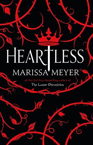 Book Review: Heartless by Marissa Meyer